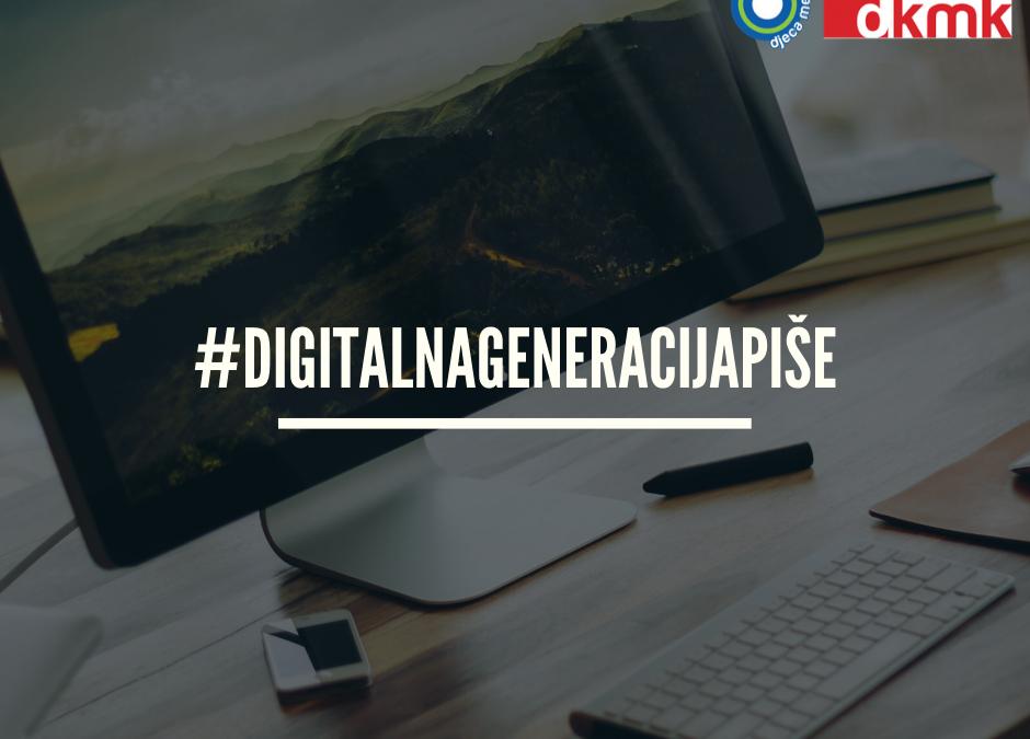 Kreativni natječaj #Digitalnageneracijapiše